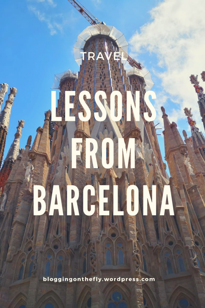"image with text overlay to pin to pinterest. Text says ""lessons from Barcelona"""