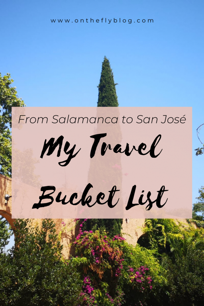 """pin image of barcelona with the title """"from salamanca to san jose: my travel bucket list"""""""