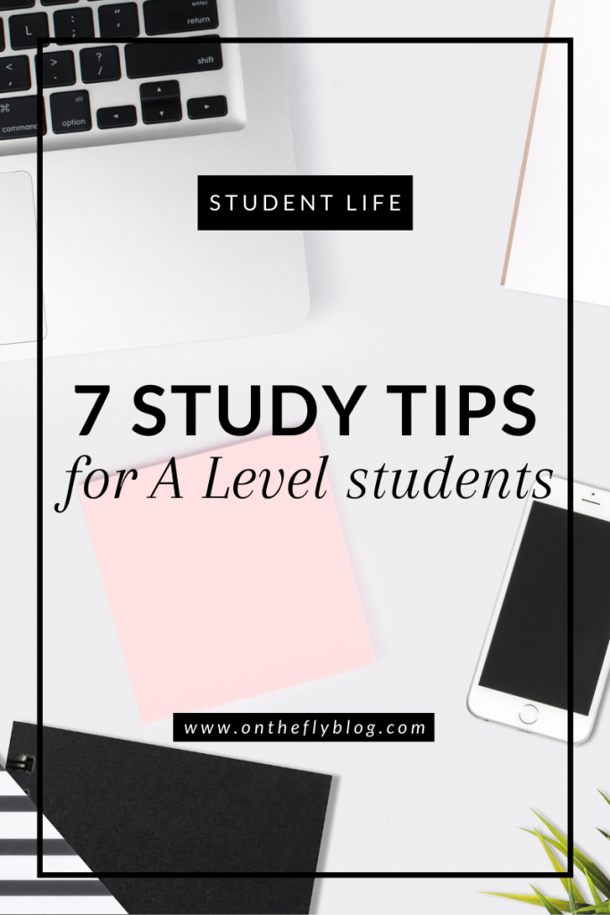 """pin image of a desk flatlay with the title """"7 study tips for a level students"""""""