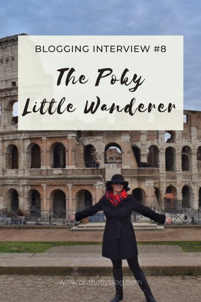 "pin image of Kelly visiting the colosseum in Rome with the title ""blogging interview #8: the poky little wanderer"""